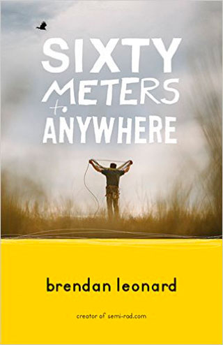 Sixty Meters To Anywhere book cover